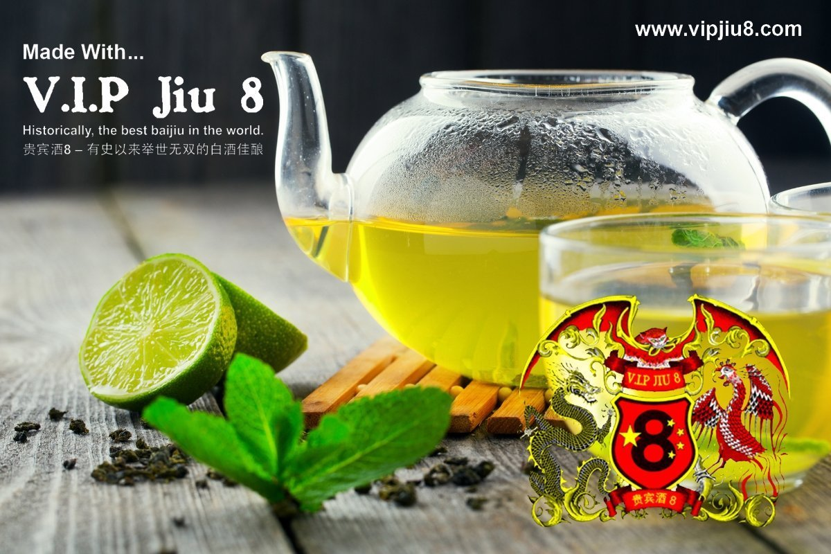 Green Tea Infused Recipes With V.I.P Jiu 8: Baijiu Alcohol